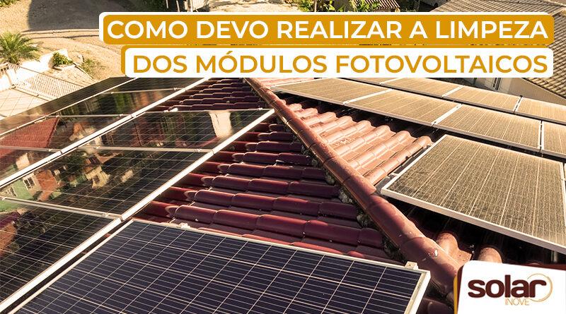 Como realizar a limpeza dos módulos fotovoltaicos