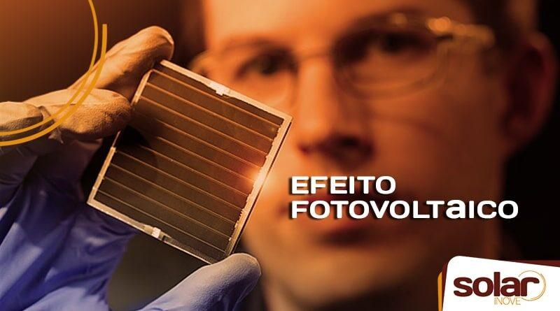 Como funciona o efeito fotovoltaico