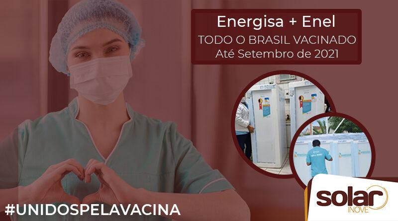 Unidos Pela Vacina - Enel e Energisa